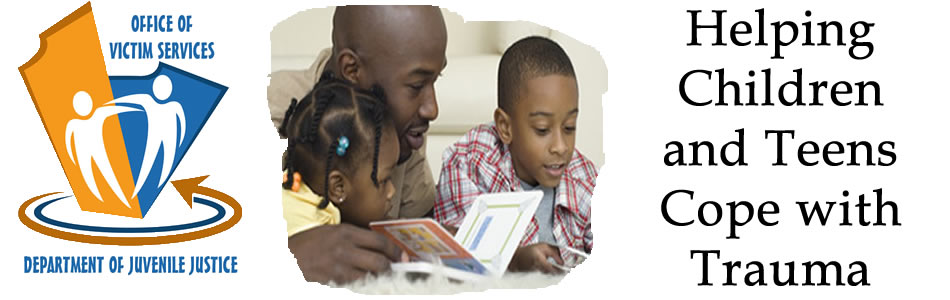 Helping Kids And Teens Cope With >> Victim Services Helping Children And Teens Cope With Trauma