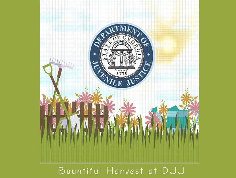 Bountiful Harvest at DJJ