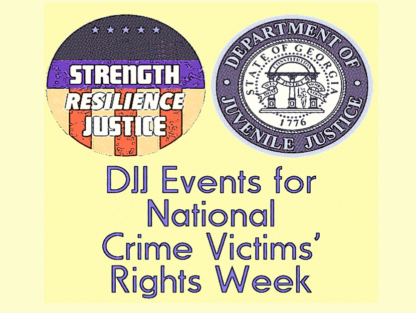 DJJ Events for National Victims' Rights Week